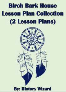 birchbark house lesson plan collection 2 lesson plans by