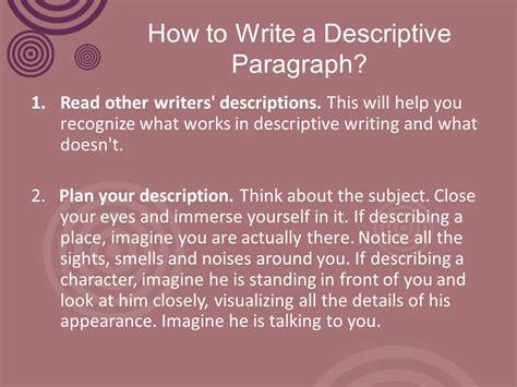 help with writing my descriptive the descriptive paragraph ppt