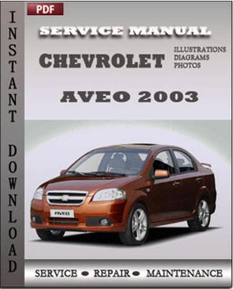 service repair manual free download 2003 chevrolet astro regenerative braking chevrolet aveo 2003 service maintenance manual servicerepairmanualdownload com