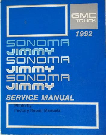 1992 Gmc Sonoma And Jimmy Factory Service Manual Original