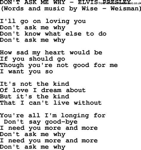 Dont Ask Me Why by Don T Ask Me Why By Elvis Lyrics
