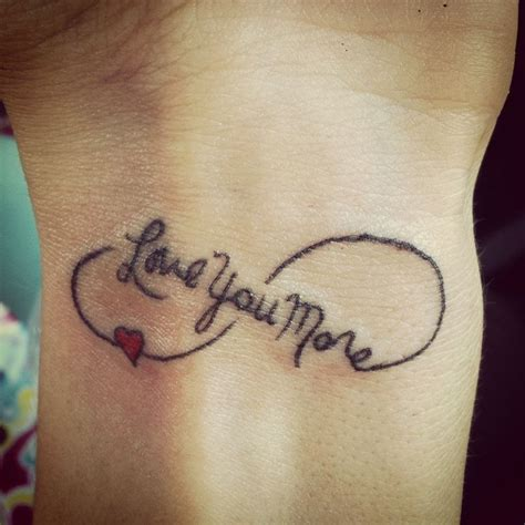 love you more tattoo wrist tattoos askideas
