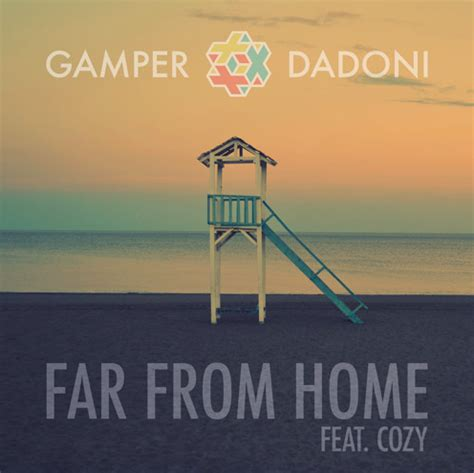 ger dadoni far from home feat cozy your