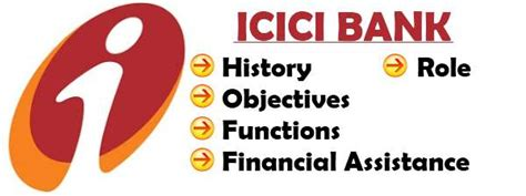 icici bank history icici history objectives functions financial