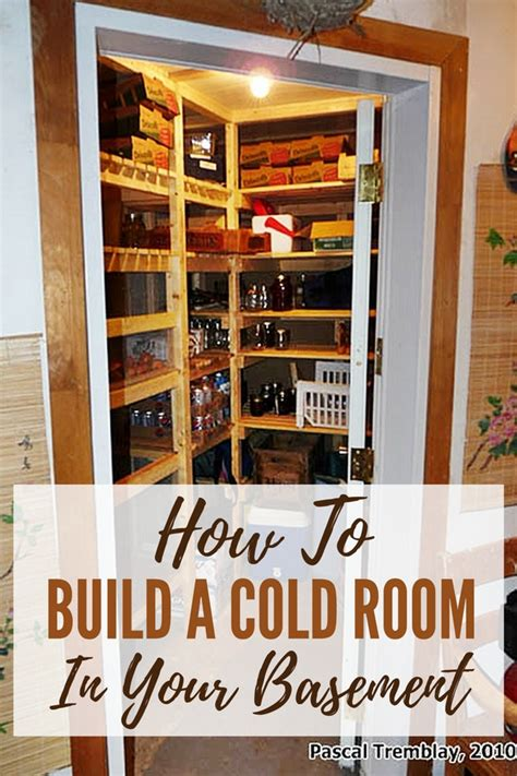 build a cold room in your home basement