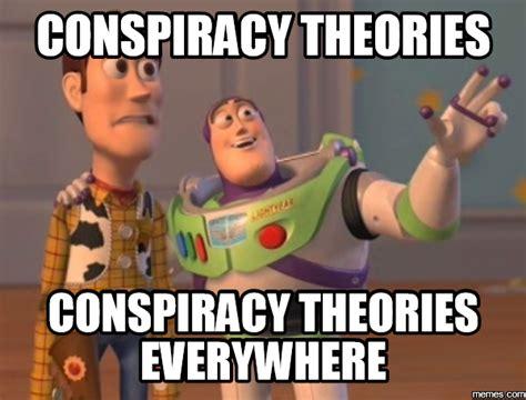 Conspiracy Theorist Meme - home memes com