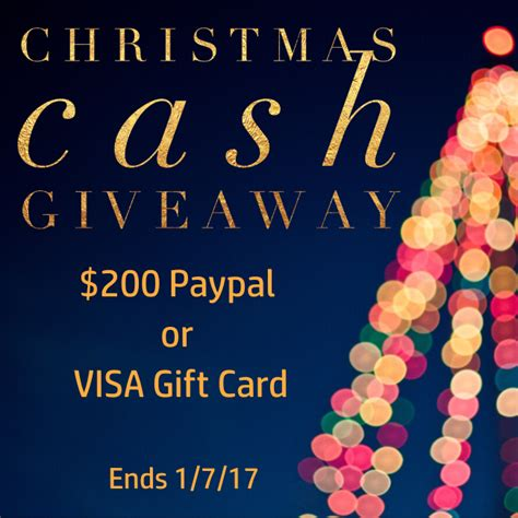 Christmas Cash Giveaway - christmas cash giveaway 200 paypal or 200 visa gift card