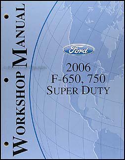 car engine manuals 2012 ford f series super duty electronic toll collection 2006 ford f650 f750 medium truck super duty repair shop manual original