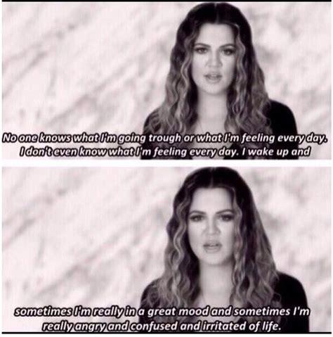 Khloe Kardashian Memes - khloe kardashian quotes quotesgram