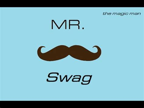 mr swag mr swag youtube