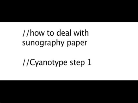 How To Make Cyanotype Paper - cyanotype how to deal with sunography paper