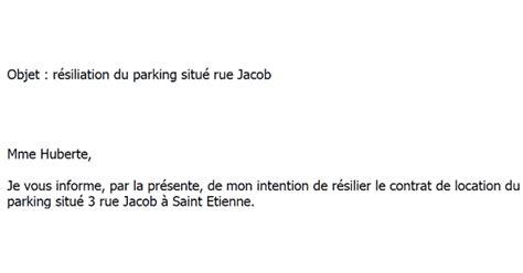 lettre type gratuite de r 233 siliation d un bail de parking