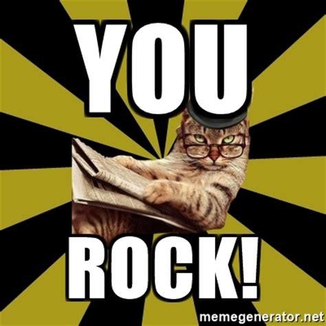 You Rock Meme - you rock kitty