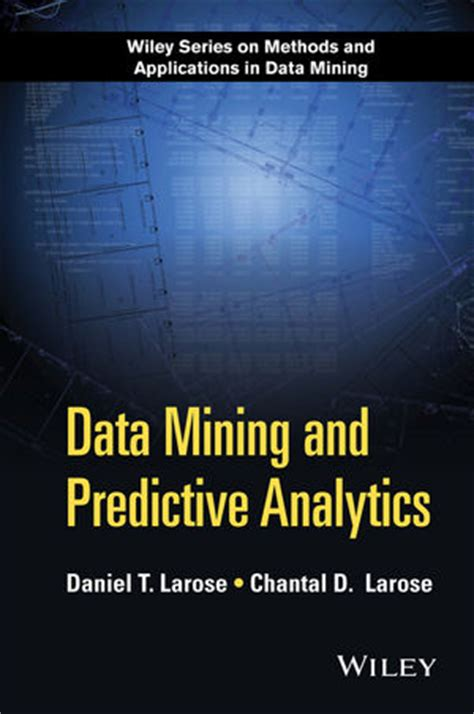 introduction to data mining 2nd edition what s new in computer science books wiley data mining and predictive analytics 2nd edition
