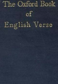 oxford book of english verse quiller couch the oxford book of english verse 1250 1900 by sir arthur