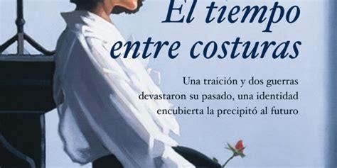 el tiempo entre costuras una novela atria espanol libro de texto pdf gratis descargar el tiempo entre costuras al dia libros