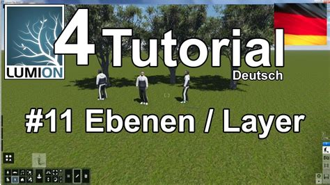 tutorial lumion 4 lumion 4 tutorial 11 ebenen layer deutsch youtube