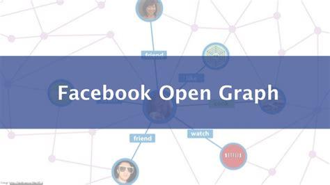 membuat facebook open graph facebook open graph overview