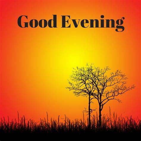 Whatsapp Wallpaper Good Evening | good evening image hd for whatsapp twitter pinterest