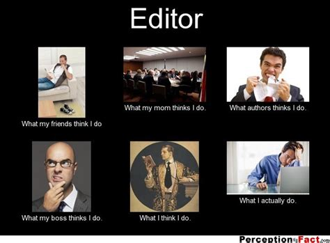 editor what people think i do what i really do