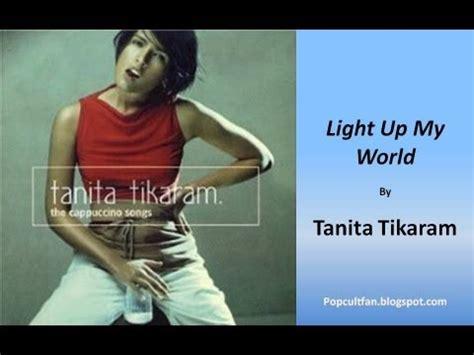 lyrics tanita tikaram tanita tikaram light up my world lyrics
