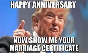 Happy Marriage Meme - happy anniversary now show me your marriage certificate