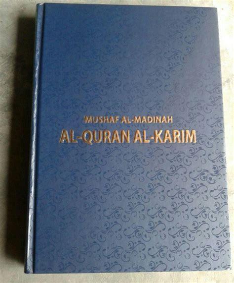 Mushaf Al Madinah Al Quran Al Karim B5 Al Quran Al Karim Mushaf Al Madinah A4
