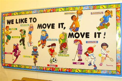 Education Board we like to move it move it pe bulletin board