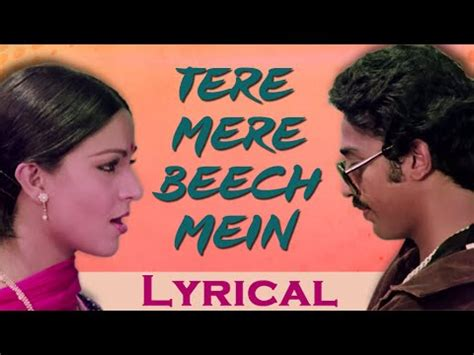 tere mere beech mein full song  lyrics ek duuje  liye lata mangeshkar  p