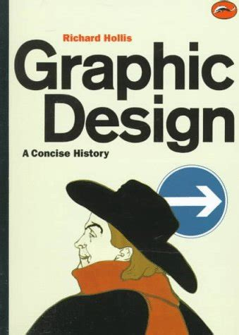 libro graphic design a history libro graphic design a concise history di richard hollis
