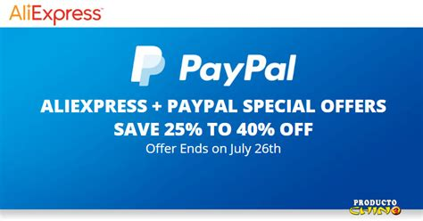 aliexpress offers up to 40 off paypal special offers 5 off your first