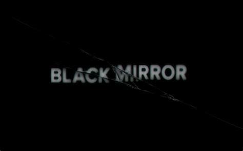 themes in black mirror black mirror le reflet de notre temps manifesto xxi