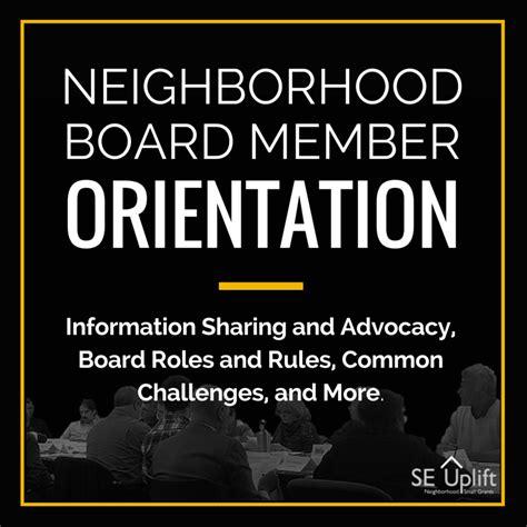 board member orientation agenda neighborhood board member orientation southeast uplift