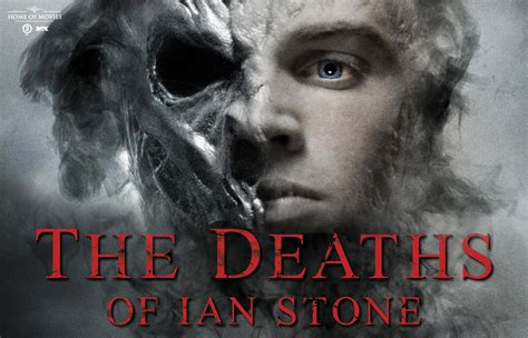 The Deaths Of Ian Stone 2007 Film The Deaths Of Ian Stone 2007 Movie Best Movies Of The 2000s P
