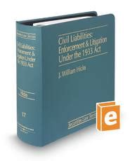 securities regulation liabilities and remedies corporate securities series books civil liabilities enforcement and liti solutions