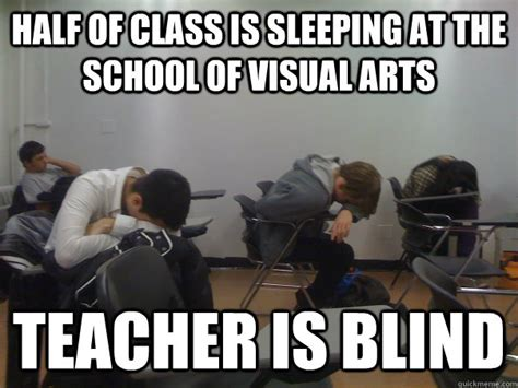 Sleeping In Meme - 15 things which only who went to all boys school will