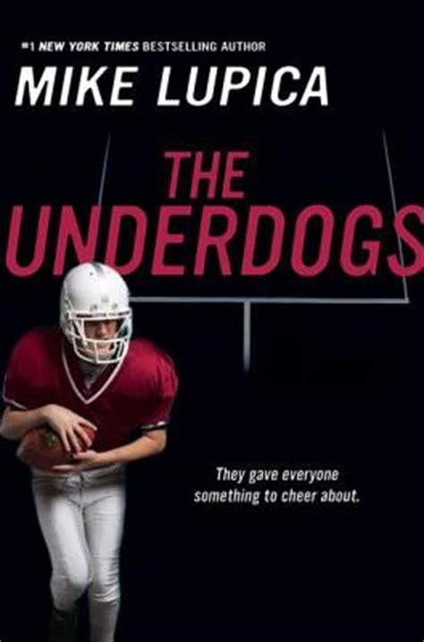 the underdogs a novel the underdogs paperback quail ridge books music