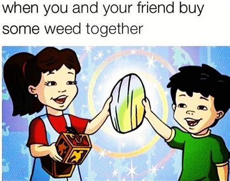 Weed Memes Tumblr - weed memes