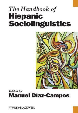 comprehensive spanish grammar blackwell 0631190872 wiley the handbook of hispanic sociolinguistics manuel diaz cos
