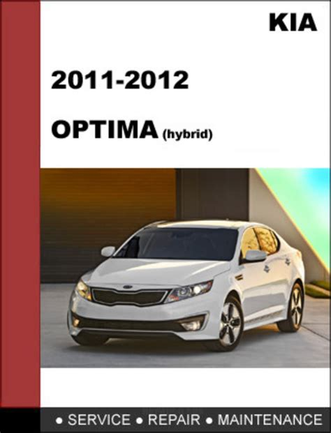 small engine repair manuals free download 2011 kia optima on board diagnostic system kia optima 2011 2012 hybrid service repair manual download downlo