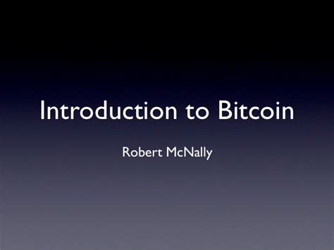 bitcoin tutorial ppt introduction to bitcoin