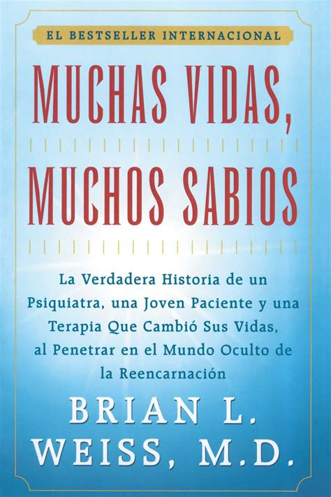 muchas vidas muchos sabios many lives many masters book by brian l weiss official