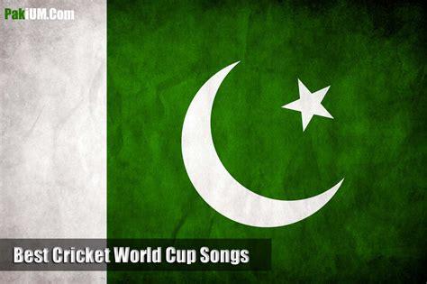 best pk best cricket world cup songs videos mp3 downloads