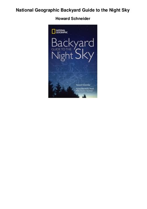 backyard guide to the night sky national geographic backyard guide to the night sky pdf