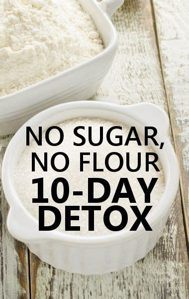 Http Dailyburn Health Sugar Detox Diet by Best 25 10 Day Detox Diet Ideas On 10 Day