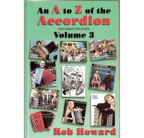 volume 3 books the a to z of the accordion and related instruments volume