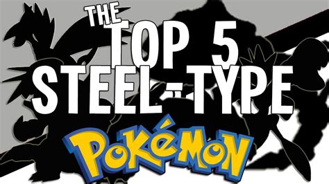 best steel type pok 233 mon top 5 quot the top 5 steel type pok 233 mon quot