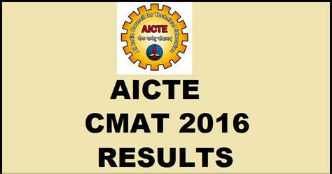 Aicte Mba Cmat Result by Cmat 2016 Result Aicte Cmat Score Card Aicte