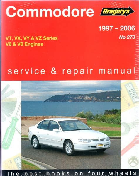 what is the best auto repair manual 1997 ford taurus regenerative braking holden commodore vt vx vy vz series 1997 2006 gregorys manual workshop car manuals repair