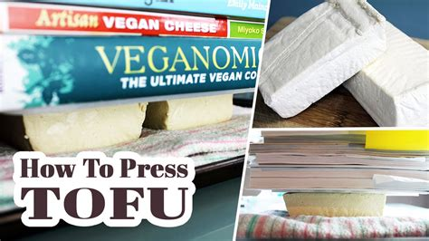how to press tofu vegan kitchen basics youtube